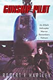 img - for Gunship Pilot: An Attack Helicopter Warrior Remembers Vietnam book / textbook / text book
