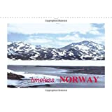 Timeless Norway 2017: The Everlasting Beauties of Norwegian Landscapes and Seaside Towns