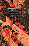 A History of the Crusades Vol. 3. the Kingdom of Acre and the Later Crusades (v. 3)