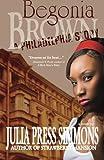 Begonia Brown, Julia/Press Simmons, 1616239042
