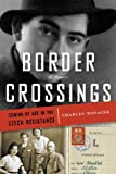 Border Crossings, Charles Novacek, 098541510X