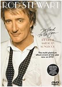 Rod Stewart: It Had to Be You