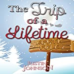 The Trip of a Lifetime | Justin Johnson