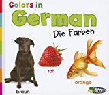Colors in German: Die Farben (World Languages - Colors) (German Edition)