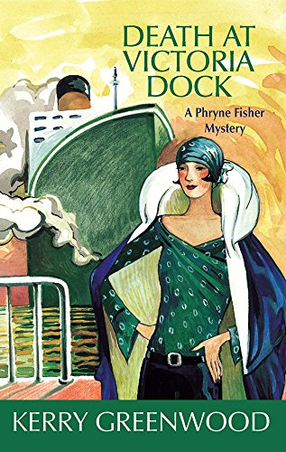 Death at Victoria Dock (Phryne Fisher Mysteries) by Brand: Poisoned Pen Press