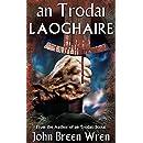 an Trodai: Laoghaire
