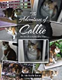 The Adventures of Callie, Ida Acuña-Garza, 1466917903