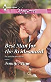 Best Man for the Bridesmaid (The DeFiore Brothers Book 2)