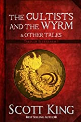 The Cultists and the Wyrm (Tales of Elderealm) Paperback