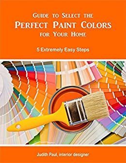 Guide Select Perfect Paint Colors ebook