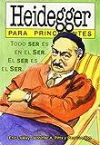 Heidegger para principiantes / Heidegger for Beginners (Spanish Edition)