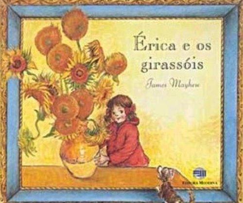 Érica e os Girassóis - Série da Érica