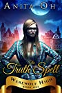 The Truth Spell (Werewolf High Book 1)
