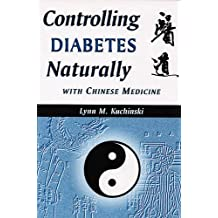 Controlling Diabetes Naturally With Chinese Medicine