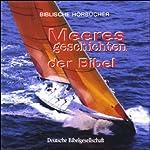 Meeresgeschichten der Bibel   Mathias Jeschke