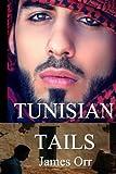 Tunisian Tails, James Orr, 1477617957