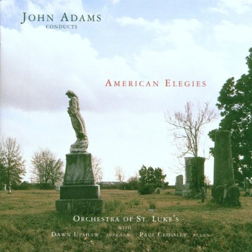 Cover of John Adams Conducts American Elegies