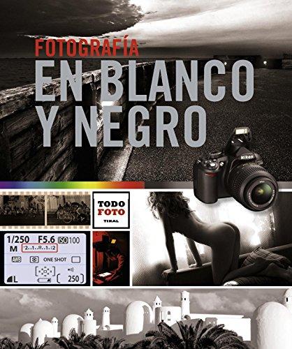 Descargar Libro Fotografía En Blanco Y Negro Josep Miquel Graell Y Vilà