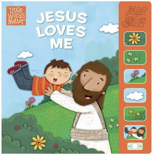 Jesus Loves Me, Sound Book (Little Words Matter™)