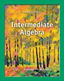 Intermediate Algebra, Margaret L. Lial and Terry McGinnis, 0321872185