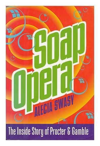 soap-opera-the-inside-story-of-proctor-gamble