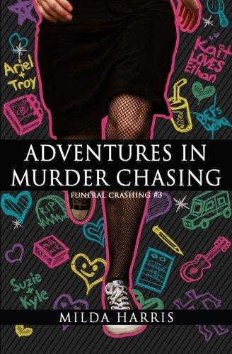 Adventures in Murder Chasing: Funeral Crashing #3 pdf