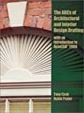 img - for ABC's of Architectural and Interior Design Drafting with an Introduction to AutoCAD 2000 by Cook Tony Prater Robin (2000-10-09) Paperback book / textbook / text book