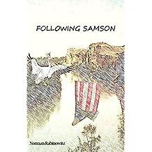 Following Samson (In Samson's Footsteps)