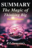 img - for Summary - The Magic of Thinking Big: By David J Schwartz - A Complete Summary (The Magic of Thinking Big: A Complete Summary - Book, Audio, Audio Cd, Audible, Paperback, Hardcover, Book 1) book / textbook / text book