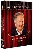 Au théâtre ce soir - Michel Roux