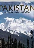 Pakistan, from mountains to sea