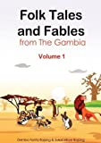 Front cover for the book Folk Tales and Fables from the Gambia. Volume 1 by Dembo Fanta Bojang