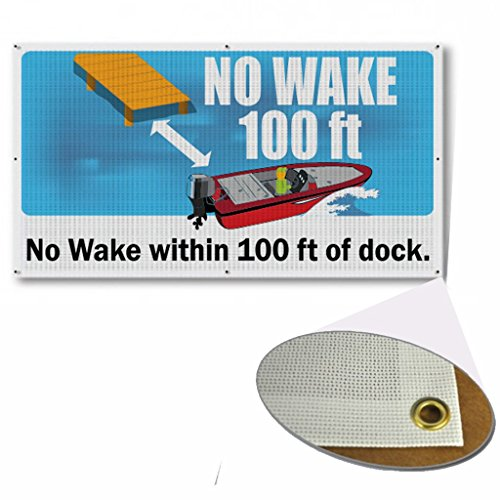 VictoryStore Yard Sign Outdoor Lawn Decorations: No Wake 100 ft of Dock Banner, Size 2' x 4' with Wind Resistant Mesh