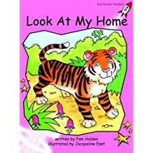 Look at My Home: Pre-reading (Red Rocket Readers: Fiction Set A) by Pam Holden (2004-02-01)