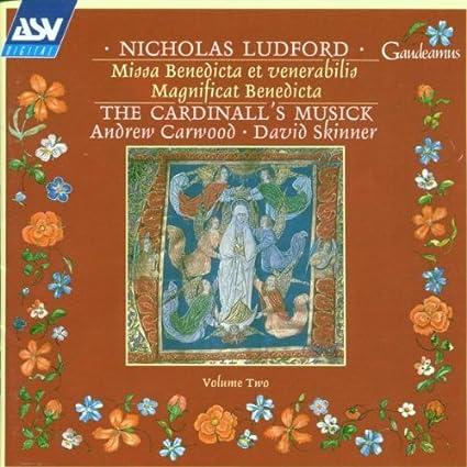 Missa Benedicta Et Venerabilis / The Cardinall's Musick