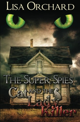 Download The Super Spies and the Cat Lady Killer ebook