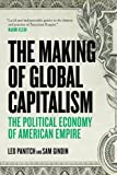 "Sam Gindin and Leo Panitch, ""The Making of Global Capitalism: The Political Economy of American Empire"" (Verso, 2013)"