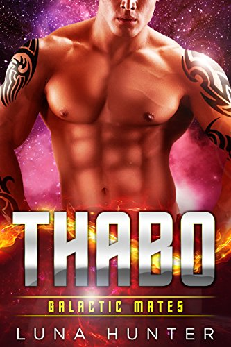 Thabo (Scifi Alien Romance) (Galactic Mates) by [Hunter, Luna]