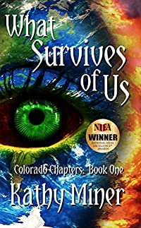 What Survives Of Us by Kathy Miner ebook deal