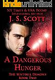 A Dangerous Hunger: (The Sentinel Demons Book 2)