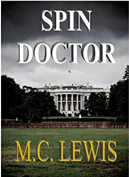 Spin Doctor by [Lewis, M.C. ]