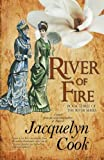 River Of Fire: The River Series (Volume 3)