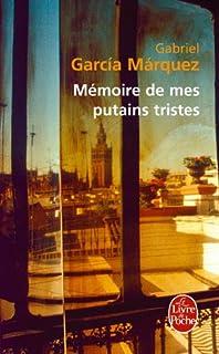 Mémoire de mes putains tristes, Garcia Marquez, Gabriel