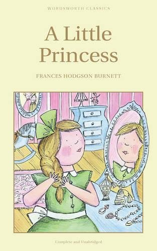 Little Princess (Wordsworth Children's Classics) (Wordsworth Collection)