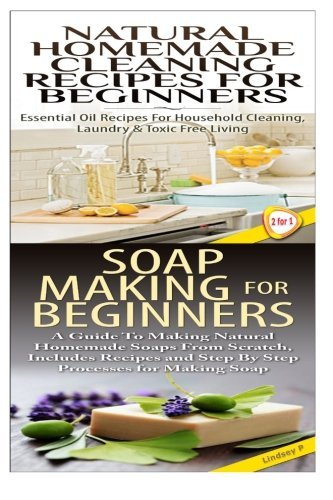 Natural Homemade Cleaning Recipes for Beginners & Soap Making For Beginners by Lindsey P (2015-02-13) by CreateSpace Independent Publishing Platform