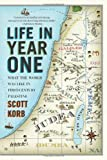 Life in Year One, Scott Korb, 1594485038