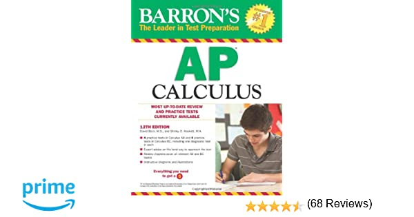 Amazon.com: Barron's AP Calculus, 12th Edition (9781438002040 ...