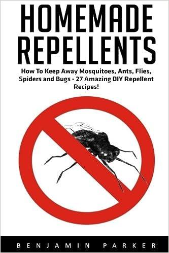 Homemade Repellents How To Keep Away Mosquitoes Ants Flies