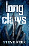 "LONG CLAWS   Apex Predators Like None Before: ""A great scary story, Pat Conroy"""
