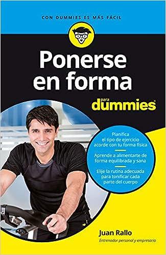 Ponerse En Forma Para Dummies Amazon Es Rallo Juan Libros